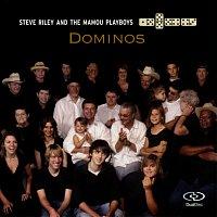 Steve Riley & The Mamou Playboys – Dominos