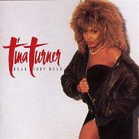 Tina Turner – Break Every Rule