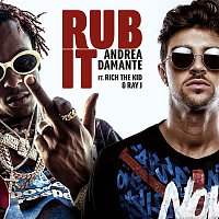 Andrea Damante, Rich The Kid, Ray J – Rub It