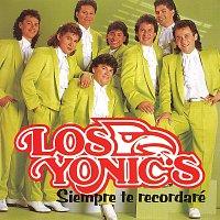 Los Yonic's – Siempre Te Recordaré