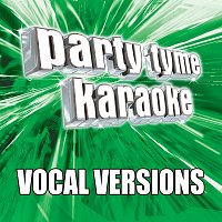 Party Tyme Karaoke – Party Tyme Karaoke - Pop Party Pack 3 [Vocal Versions]