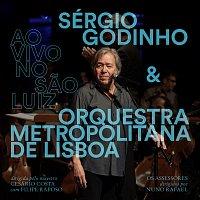 Sérgio Godinho, Orquestra Metropolitana de Lisboa – Ao Vivo No Sao Luiz [Ao Vivo]