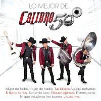 Calibre 50 – Lo Mejor De...