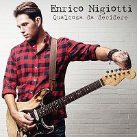 Enrico Nigiotti – Qualcosa Da Decidere