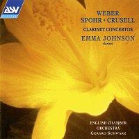 Emma Johnson, English Chamber Orchestra, Gerard Schwarz – Weber, Spohr & Crusell: Clarinet Concertos