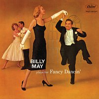 Billy May – Plays For Fancy Dancin'