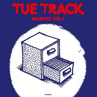Tue Track – Archives Vol. 1 (In English)
