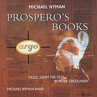 The Michael Nyman Band, Michael Nyman, Sarah Leonard, Marie Angel, Ute Lemper – Prospero's Books - Music From The Film