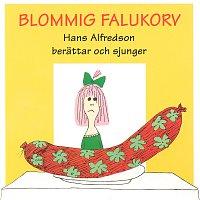 Hans Alfredson – Blommig falukorv