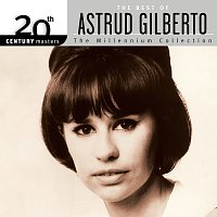 Astrud Gilberto – 20th Century Masters: The Millennium Collection - The Best of Astrud Gilberto
