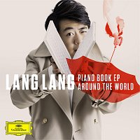 Lang Lang – Piano Book EP: Around the World
