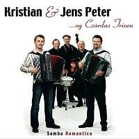 Kristian, Jens Peter, Czardas Trioen – Samba Romantica