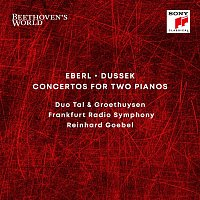 Tal & Groethuysen, Frankfurt Radio Symphony, Reinhard Goebel – Beethoven's World - Eberl, Dussek: Concertos for 2 Pianos