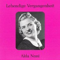 Alda Noni – Lebendige Vergangenheit - Alda Noni