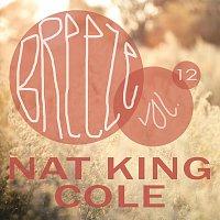 Nat King Cole – Breeze Vol. 12
