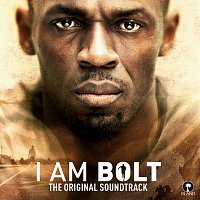 Různí interpreti – I Am Bolt [Original Motion Picture Soundtrack]