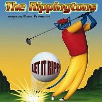 The Rippingtons – Let It Ripp!