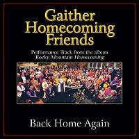 Bill & Gloria Gaither – Back Home Again [Performance Tracks]