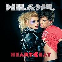 Mr.& Ms. – Heartbeat