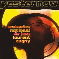 Laurent Cugny – Yesternow
