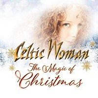 Celtic Woman – The Magic Of Christmas [International Version]