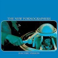The New Pornographers – Electric Version