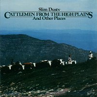 Slim Dusty – Cattlemen from the High Plains and Other Places