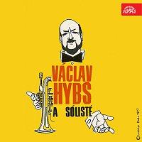 Václav Hybš se svým orchestrem – Václav Hybš a sólisté