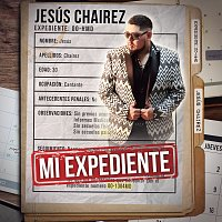 Jesús Chairez – Mi Expediente
