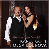 Karel Gott, Olga Lounová – Du hast die Wahl