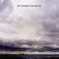 Matt Nathanson – Some Mad Hope