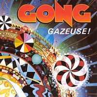 Gong – Gazeuse!