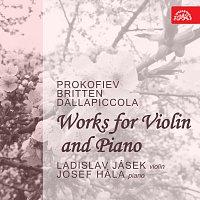 Ladislav Jásek, Josef Hála – Skladby pro housle a klavír (Prokofjev, Britten, Dallapiccola)