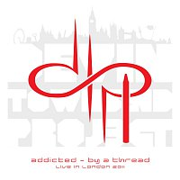 Devin Townsend Project – Addicted - By a Thread (Live in London 2011)