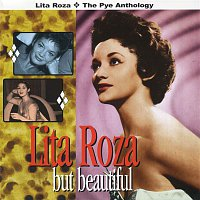 Lita Roza – But Beautiful: The Pye Anthology