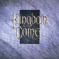 Kingdom Come – Kingdom Come