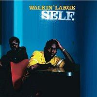 WALKIN' LARGE – Self