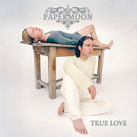 Papermoon – True Love