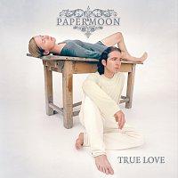 Papermoon – True Love