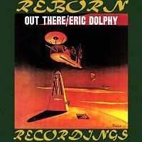 Eric Dolphy – Out There (HD Remastered)