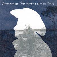 Per Myrberg – Sommarnatt - Per Myrberg sjunger Taube