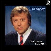Danny – Tama taivas, tama maa