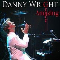 Danny Wright – Amazing Grace