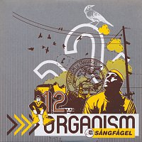 Organism 12 – Sangfagel