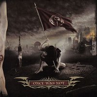Cryptopsy – Once Was Not