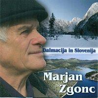 Marjan Zgonc – Dalmacija in Slovenija