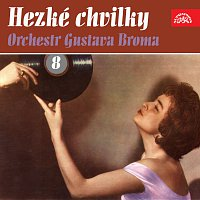 Orchestr Gustava Broma – Hezké chvilky 8