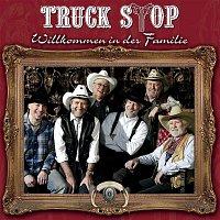 Truck Stop – Willkommen in der Familie