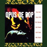 Stan Getz, Fats Navarro, Stan Getz Quartet, Sonny Stitt – Opus de Bop (HD Remastered)