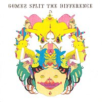 Gomez – Split The Difference